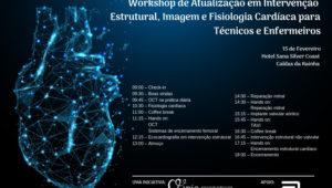 Workshop de Atualização em Intervenção Estrutural, Imagem e Fisiologia Cardíaca para Técnicos e Enfermeiros.